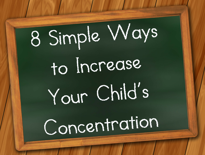 Simple Ways to Increase Your Child's Concentration and Reduce Anxiety